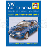 Haynes Workshop Manual VW Golf & Bora 4-cyl Petrol & Diesel (01 - 03) X to 53