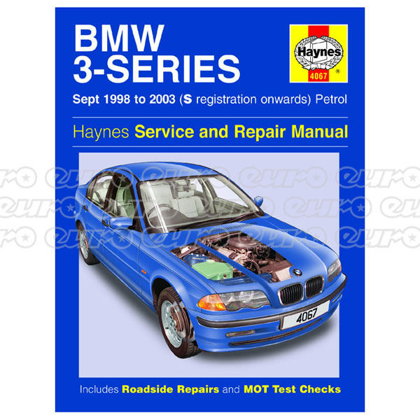 Haynes Workshop Manual BMW 3-Series Petrol (Sept 98 - 03) S to 53