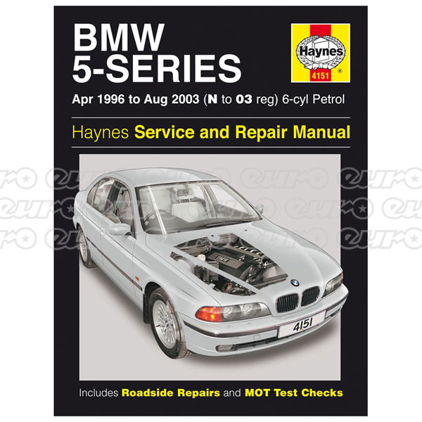 Haynes Workshop Manual BMW 5-Series 6-cyl Petrol (April 96 - Aug 03) N to 03