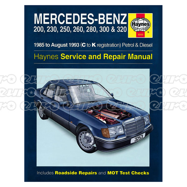 Haynes Workshop Manual Mercedes-Benz 124 Series Petrol & Diesel (85 - Aug 93) C to K