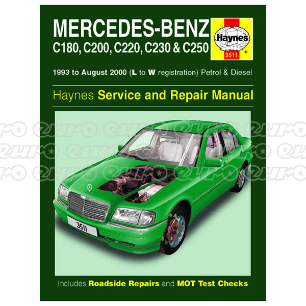 Haynes Workshop Manual Mercedes-Benz C-Class Petrol & Diesel (93 - Aug 00) L to W
