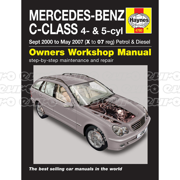 Haynes Workshop Manual Mercedes-Benz C-Class Petrol & Diesel (Sept 00 - May 07) X to 07