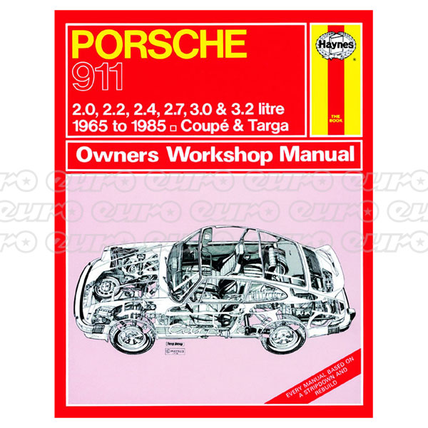 Haynes Workshop Manual Porsche 911 (65 - 85) Up To C