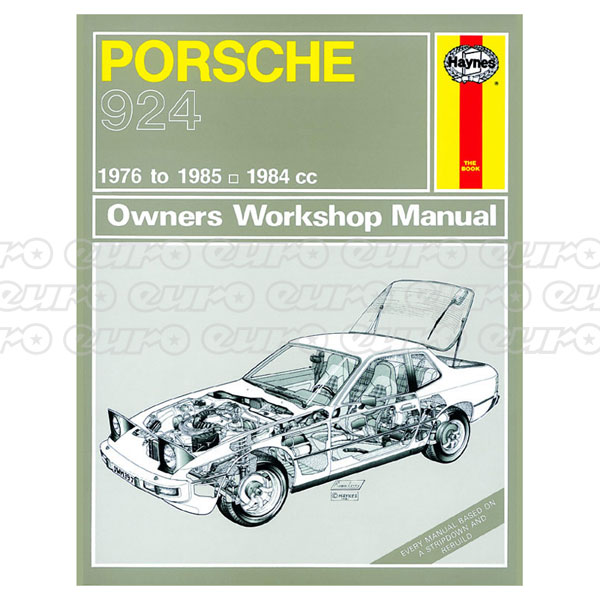 Haynes Workshop Manual Porsche 924 & 924 Turbo (76 - 85) Up To C