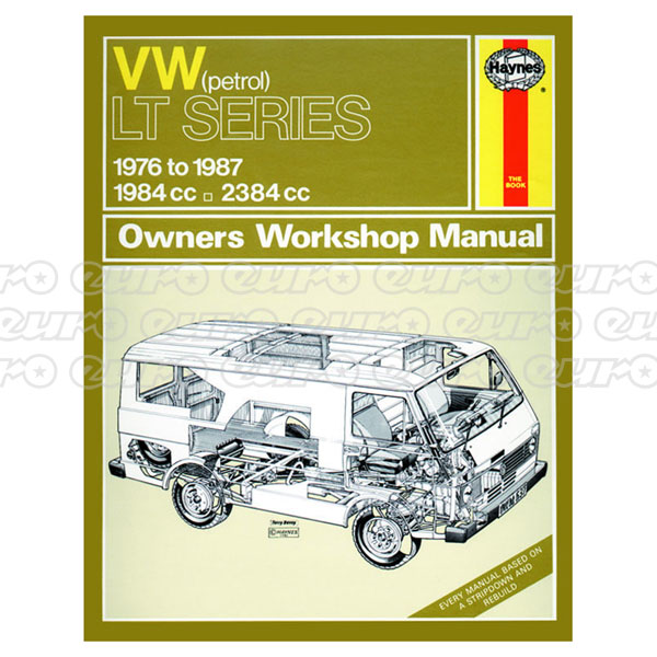 Haynes Workshop Manual VW LT Petrol Vans & Light Trucks (76 - 87) up to E