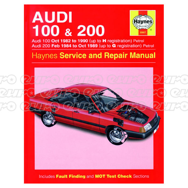 Haynes Workshop Manual Audi 100 & 200 Petrol (Oct 82 - 90) up to H