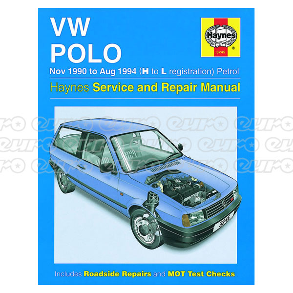 Haynes Workshop Manual VW Polo Petrol (Nov 90 - Aug 94) H to L