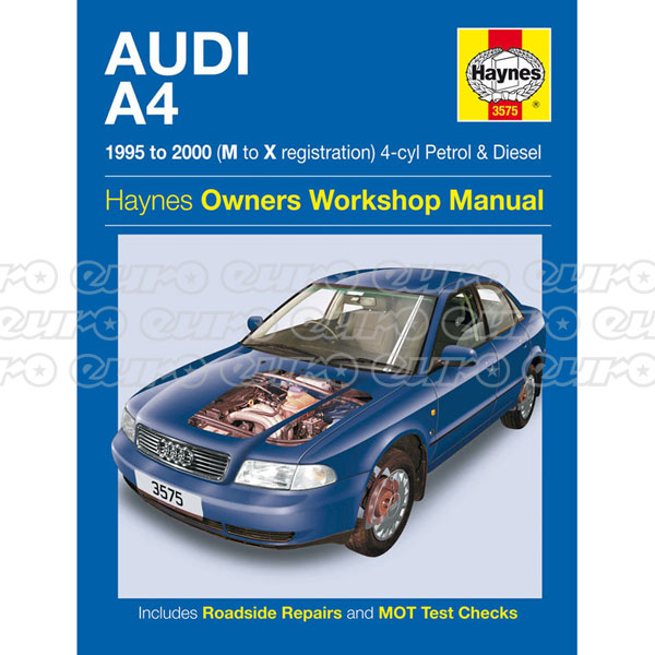 Haynes Workshop Manual Audi A4 Petrol & Diesel (95 - Feb 00) M to V