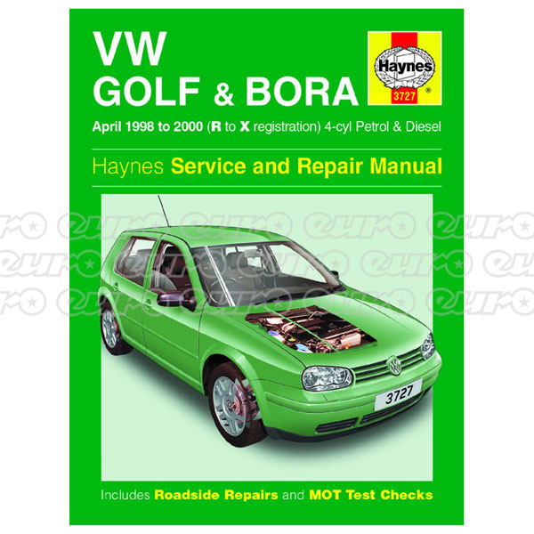 Haynes Workshop Manual VW Golf & Bora Petrol & Diesel (April 98 - 00) R to X