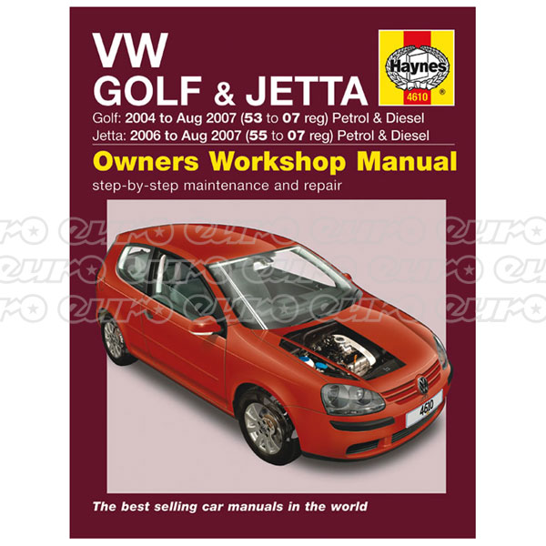 Haynes Workshop Manual VW Golf & Jetta Petrol & Diesel (04 - 07) 53 to 07