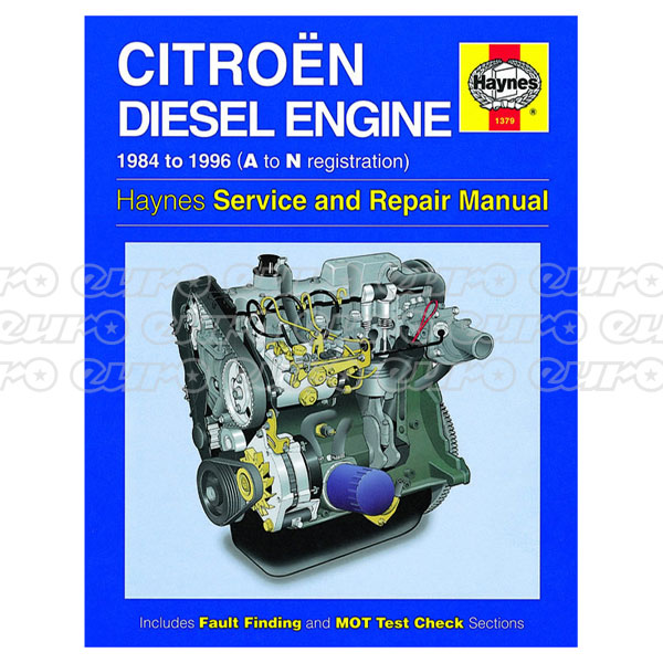 Haynes Workshop Manual Citroen 1.7 & 1.9 litre Diesel Engine (84 - 96) A to N