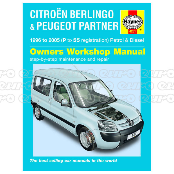 Haynes Workshop Manual Citroen Berlingo & Peugeot Partner Petrol & Diesel (96 - 05) P t