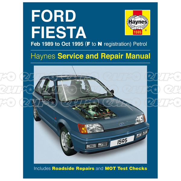 Haynes Workshop Manual Ford Fiesta Petrol (Feb 89 - Oct 95) F to N