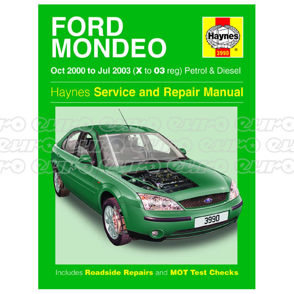 Haynes Workshop Manual Ford Mondeo Petrol & Diesel (Oct 00 - Jul 03) X to 03