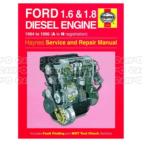 Haynes Workshop Manual Ford 1.6 & 1.8 litre Diesel Engine (84 - 96) A to N