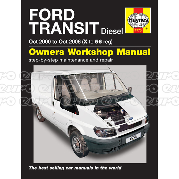 Haynes Workshop Manual Ford Transit Diesel (Oct 00 - Oct 06) X to 56