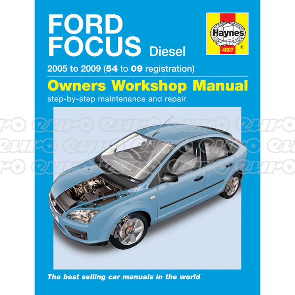 Haynes Workshop Manual Ford Focus Diesel (05 - 09) 54 to 09