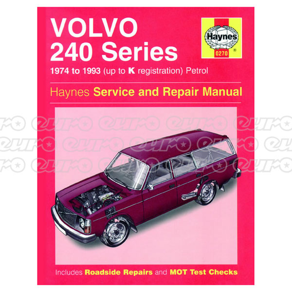 Haynes Workshop Manual Volvo 240 Series Petrol (74 - 93) up to K