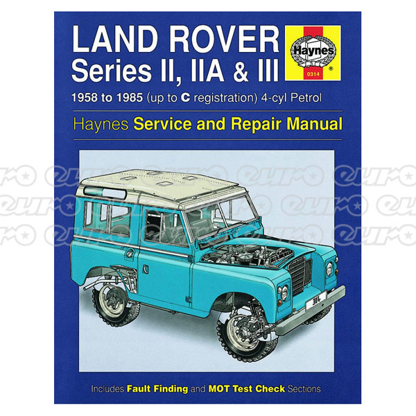 Haynes Workshop Manual Land Rover Series II, IIA & III 4-cyl Petrol (58 - 85) up to C