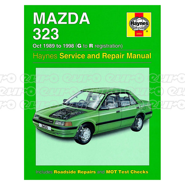 Haynes Workshop Manual Mazda 323 (Oct 89 - 98) G to R