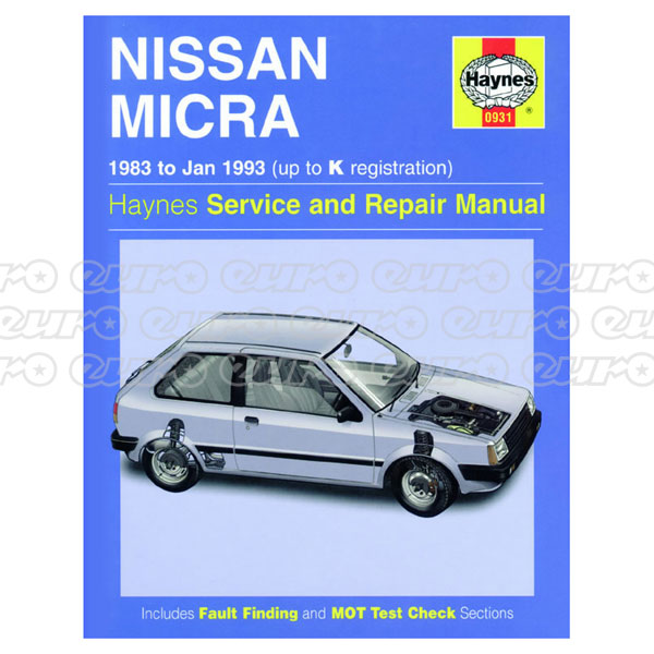 Haynes Workshop Manual Nissan Micra (83 - Jan 93) up to K