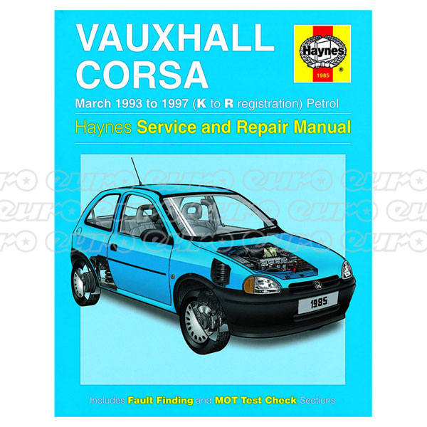 Haynes Workshop Manual Vauxhall Corsa Petrol (Mar 93 - 97) K to R
