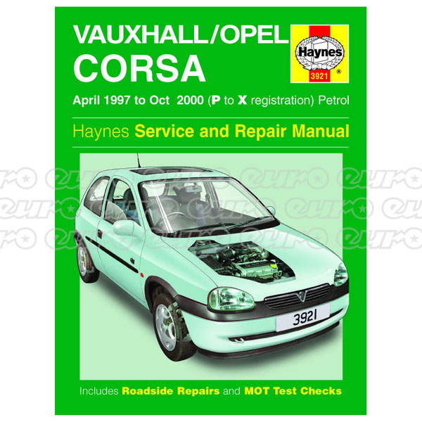 Haynes Workshop Manual Vauxhall/Opel Corsa Petrol (Apr 97 - Oct 00) P to X