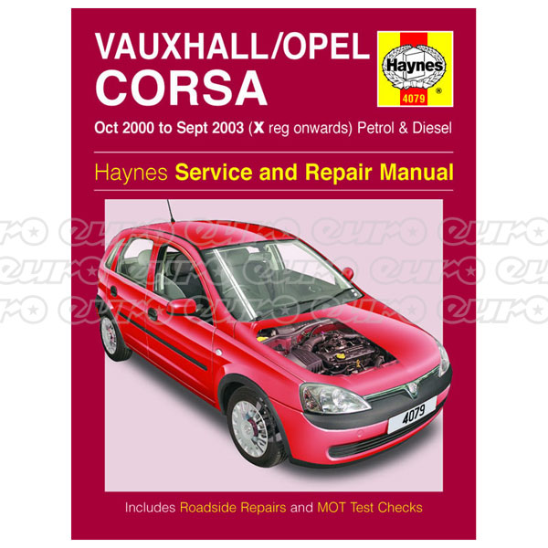 Haynes Workshop Manual Vauxhall/Opel Corsa Petrol & Diesel (Oct 00 - Sept 03) X to 53