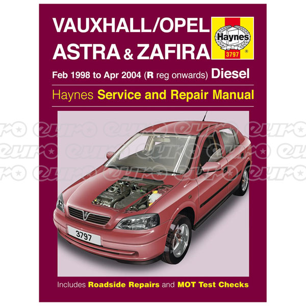 Haynes Workshop Manual Vauxhall Opel Astra Zafira Diesel Feb 98