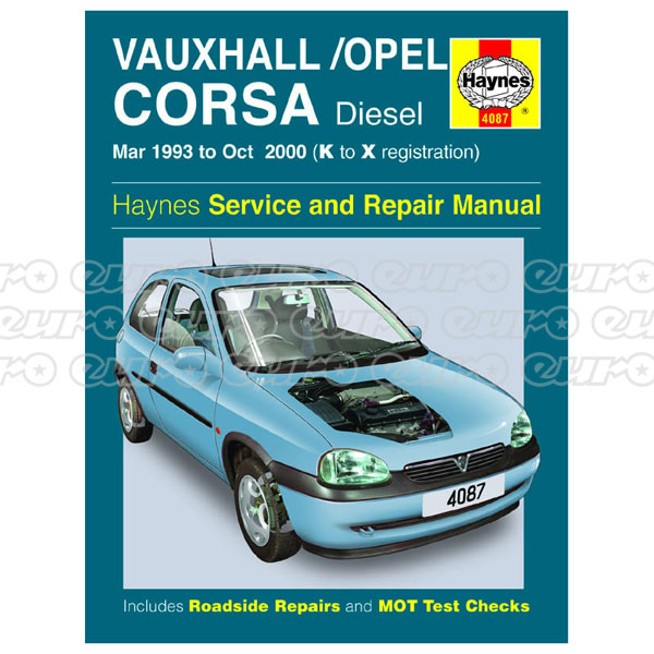 Haynes Workshop Manual Vauxhall/Opel Corsa Diesel (Mar 93 - Oct 00) K to X