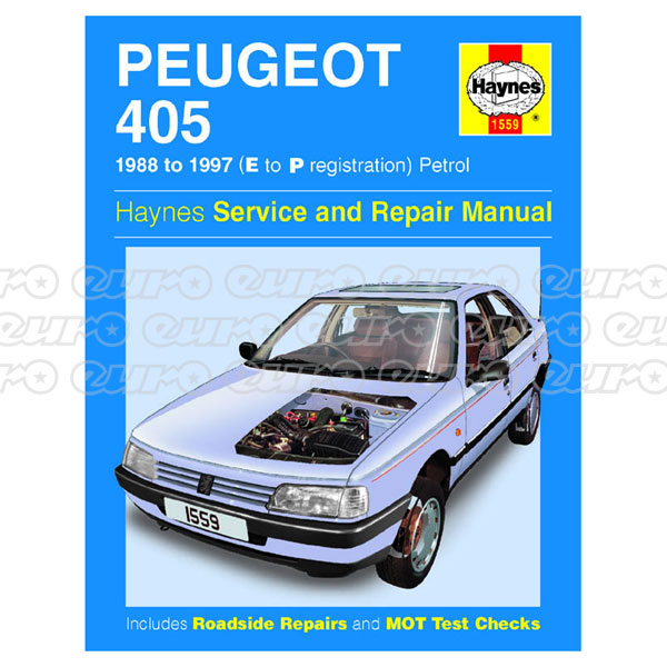 Haynes Workshop Manual Peugeot 405 Petrol (88 - 97) E to P