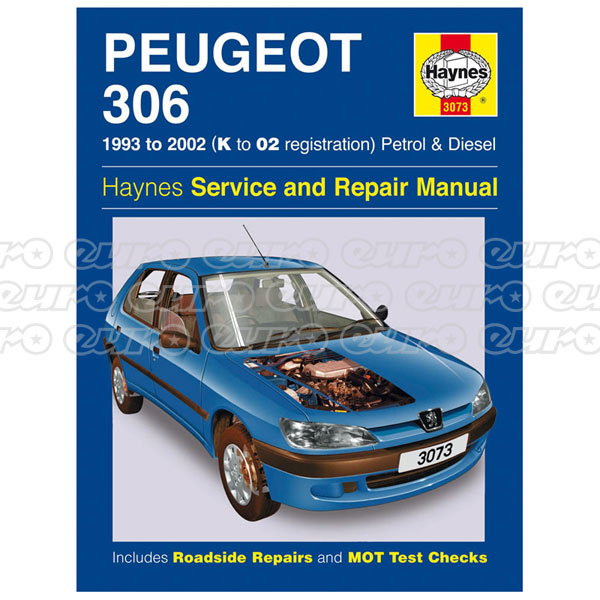 Haynes Workshop Manual Peugeot 306 Petrol & Diesel (93 - 02) K to 02