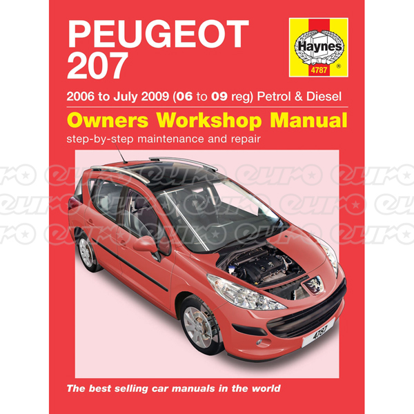 Haynes Workshop Manual Peugeot 207 Petrol & Diesel (06 - July 09) 06 to 09