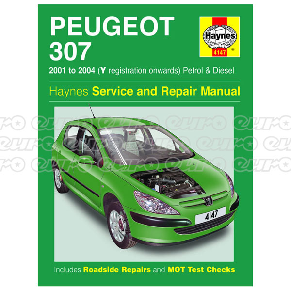 Haynes Workshop Manual Peugeot 307 Petrol & Diesel (01 - 09) Y to 58
