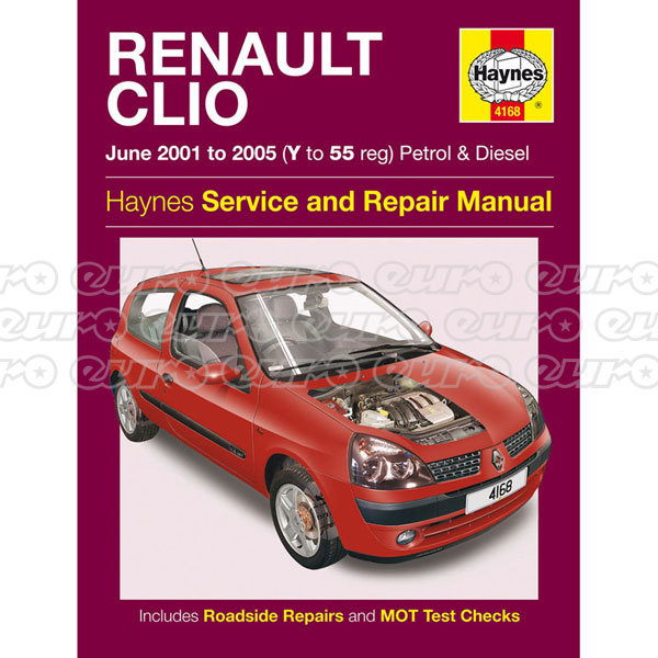 Haynes Workshop Manual Renault Clio Petrol & Diesel (June 01 - 04) Y to 54