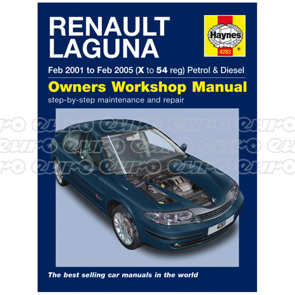 Haynes Workshop Manual Renault Laguna Petrol & Diesel (Feb 01 - Feb 05) X to 54
