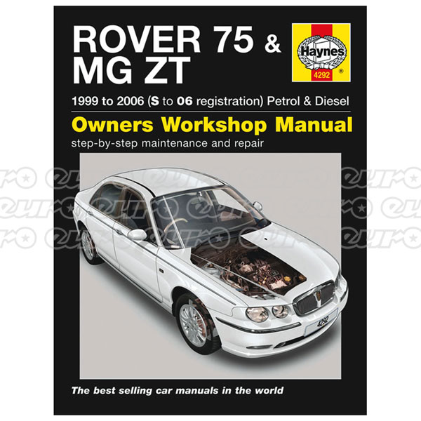 Haynes Workshop Manual Rover 75 / MG ZT Petrol & Diesel (99 - 06) S to 06