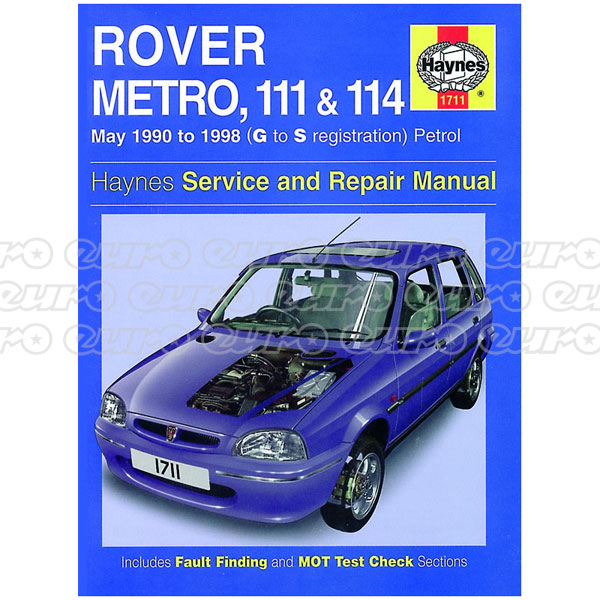 Haynes Workshop Manual Rover Metro, 111 & 114 Petrol (May 90 - 98) G to S
