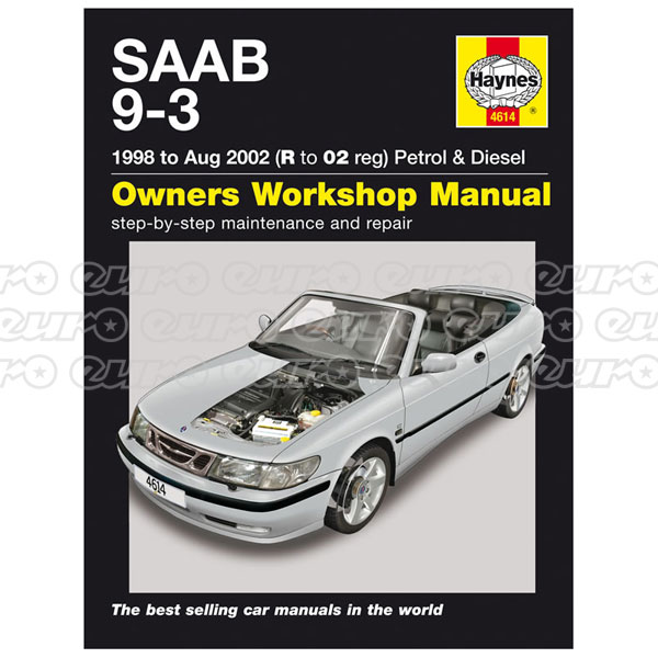 Haynes Workshop Manual Saab 9-3 Petrol & Diesel (98 - Aug 02) R to 02