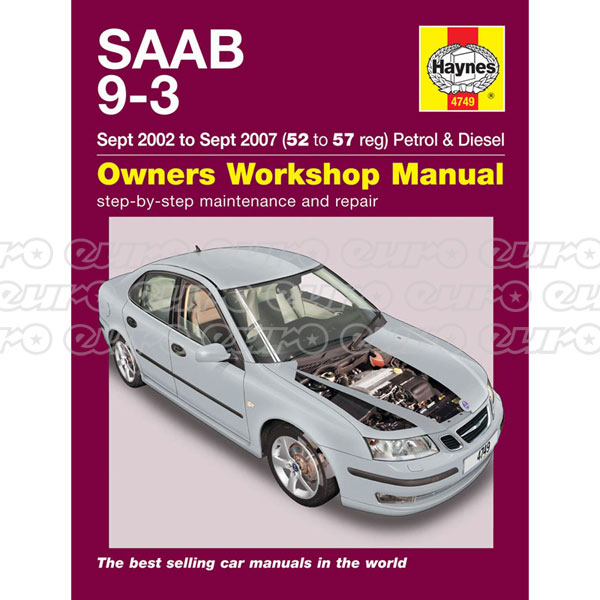 Haynes Workshop Manual New Saab 9-3 Petrol & Diesel (Sept 02 - Sept 07) 52 to 57