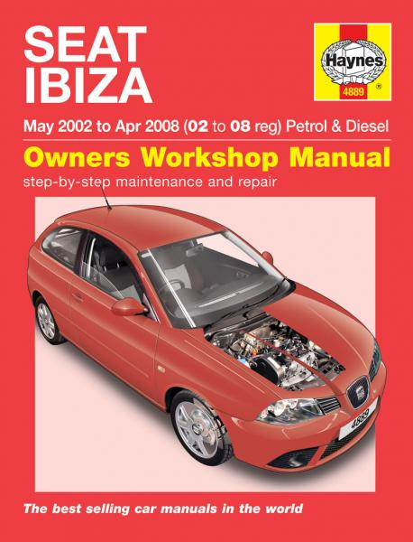 Haynes Workshop Manual Seat Ibiza & Cordoba Petrol & Diesel (02 - 08) L to V